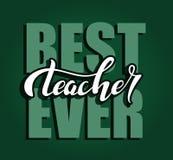 Dé el mejor cartel exhausto de las letras de la tipografía del profesor nunca Cita de la celebración en el fondo verde de la piza stock de ilustración