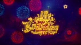 décimo quintas partículas de saludo de la chispa del texto del feliz cumpleaños en los fuegos artificiales coloreados