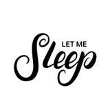 Déjeme dormir las letras escritas mano Imagenes de archivo