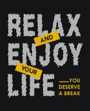 Détendez et appréciez votre vie où vous méritez une coupure illustration libre de droits