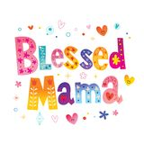 Blessed mama. T shirt design royalty free illustration