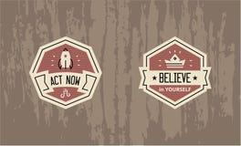D'acte conception de motivation d'insigne maintenant - croyez en vous-même - illustration stock
