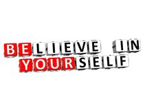 3D Believe in Yourself text Stock Photography