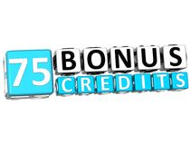 3D Get 75 Bonus Credits Block Letters. Over white background Stock Images