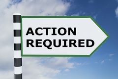 Action Required concept. 3D illustration of ACTION REQUIRED script on road sign Stock Images
