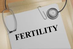 Fertility - biological concept. 3D illustration of FERTILITY title on a medical document Royalty Free Stock Image