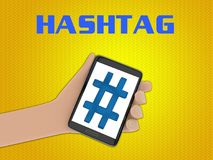 HASHTAG - internet communication concept. 3D illustration of Hashtag icon on the screen of a cellulr phone held by hand, isolated on yellow gradient, with the Royalty Free Stock Photo