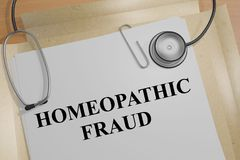 Homeopathic Fraud - medical concept. 3D illustration of HOMEOPATHIC FRAUD title on a medical document Stock Images