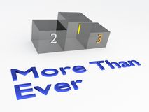 MORE THAN EVER concept. 3D illustration of MORE THAN EVER title with a podium as a background Royalty Free Stock Images