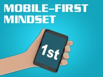 MOBILE-FIRST MINDSET concept. 3D illustration of 1st script on the screen of a cellulr phone held by hand,  on blue gradient, with the script MOBILE-FIRST Royalty Free Stock Image