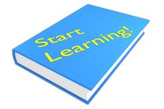 Start Learning! concept. 3D illustration of Start Learning! script on a book, isolated on white Stock Images