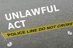 Unlawful Act concept Stock Image
