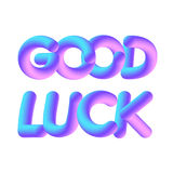 3D inscription Good luck Stock Image