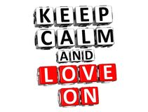 3D Keep Calm And Love On Button Click Here Block Text Royalty Free Stock Image