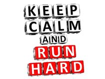 3D Keep Calm And Run Hard Button Click Here Block Text royalty free illustration