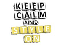 3D Keep Calm And Style On Button Click Here Block Text Royalty Free Stock Photo