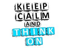 3D Keep Calm And Think On Button Click Here Block Text. Over white background Stock Photos
