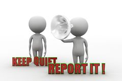 3d Keep Quiet and Report It Stock Photo