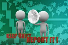 3d Keep Quiet and Report It illustration Royalty Free Stock Photography