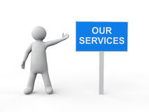 3d man with our services sign board Royalty Free Stock Photo