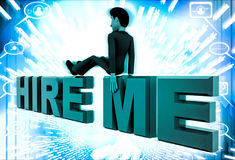 3d man sitting on hire me text illustration Royalty Free Stock Image