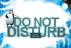 3d penguin sitting on  do not disturb text illustation Stock Photography