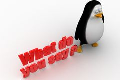 3d penguin with what do you say illustration Stock Photo