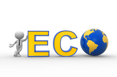Eco. 3d people - man, person with earth globe and word eco. Eco friendly concept Stock Image