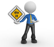 Do it. 3d people - man, person and road sign. Do it Stock Photography