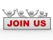 3d people - man, person with text JOIN US. 3d people - man, person with text JOIN US Stock Photography