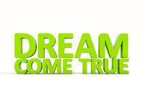 3d phrase dream come true Stock Image