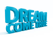 3d phrase dream come true Royalty Free Stock Image