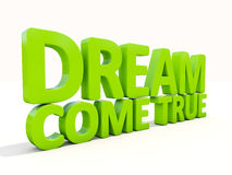 3d phrase dream come true Royalty Free Stock Images