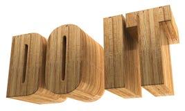 3d text `Do it`. 3d render, 3d image. A wooden voluminous text. Do it Stock Image