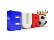3d rendered euro word with soccer ball and crown  over w. Hite background Stock Photo