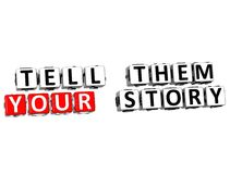 3D Tell Them Your Story. On white background Stock Image