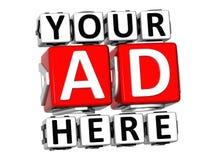3D votre annonce ici boutonnent le texte de bloc de cliquez ici Photographie stock