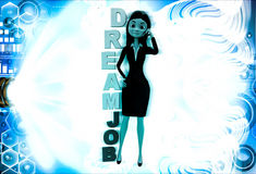 3d woman calling on phone with DREAM JOB text illustration Stock Image