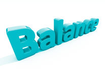 3d word balance. Word balance icon on a white background. 3D illustration Royalty Free Stock Image