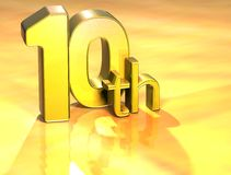 3D Word Tenth on gold background Royalty Free Stock Photos