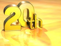 3D Word Twentieth on gold background.  Royalty Free Stock Photo