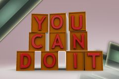 3d you can do it illustration Royalty Free Stock Photo