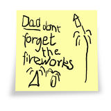 Dad. Don't forget the fireworks. Reminder notelet from child pertaining to Guy Fawkes night, 4th July, Hogmany and other celebrations involving fireworks Stock Images