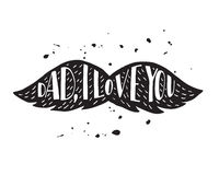 Dad, i love you modern lettering poster. Hand lettering and custom typography for your designs logo, for posters, invitations, cards Royalty Free Stock Images