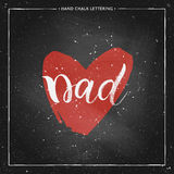 Dad lettering in shape red heart on chalkboard. Happy Fathers Day Card - hand drawn chalk letter on chalkboard, Dad lettering in shape red heart, design for Royalty Free Stock Image