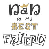 Dad is my best friend. Hand lettering. Greeting inscription Father's Day. Stock Image