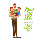 Dad is my hero. Cartoon characters of family. Dad and his children celebrating father`s Day. Inscription Happy Father`s Day Stock Image