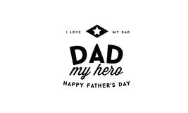 I Love My Dad Dad My Hero Happy Fathers Day Stock Vector