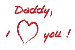 Daddy i love you. Father's Day Daddy i love you card Stock Photo