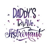 Daddy`s Brave Astronaut quote. Baby shower hand drawn lettering logo phrase. Vector script style text in space colors with stars and line decor. Doodle space vector illustration
